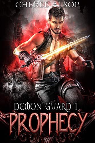 Demon Guard Book 1- Prophecy (English Edition)