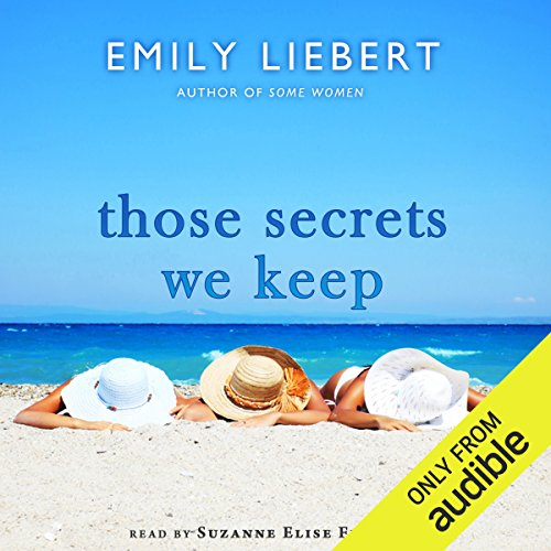 Those Secrets We Keep audiobook cover art