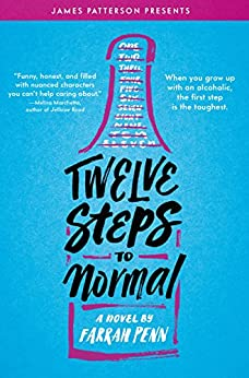 Twelve Steps to Normal by [Farrah Penn, James Patterson]