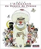 L'Almanach 2013 du Dessin de Presse et de la Caricature