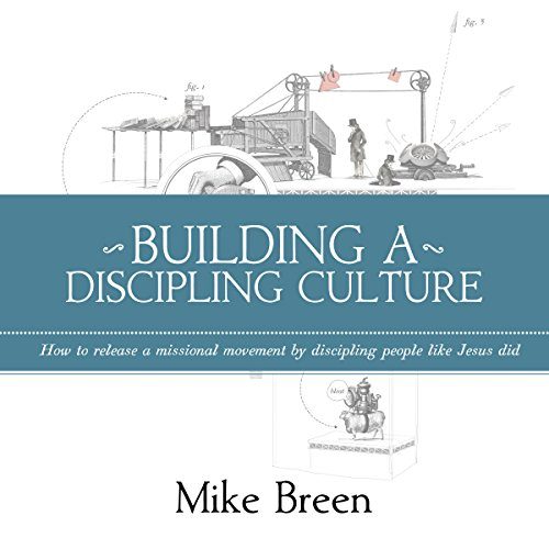 Building a Discipling Culture audiobook cover art