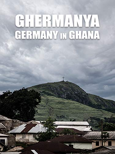 Ghermanya - Germany in Ghana [OV]