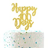 Happy 100 Days Cake Topper,Baby's 100 Days Celebration Party Decorations( Double Sided Gold Glitter )
