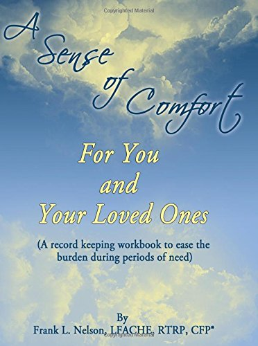 A Sense of Comfort For You and Your Loved Ones
