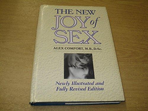 EL GOCE DE AMAR (THE JOY OF SEX) - GUIA ILUSTRADA DEL AMOR