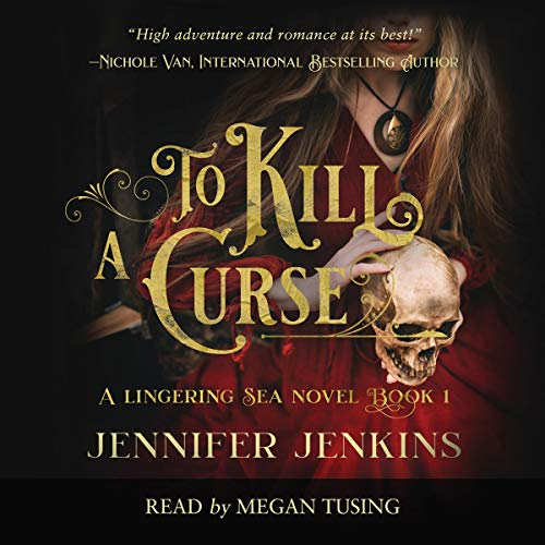 To Kill a Curse audiobook cover art