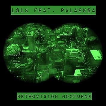 Retrovision Nocturne (feat. Palaeksa)