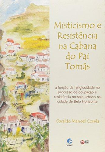 Misticismo e Resistência na Cabana do Pai Tomas