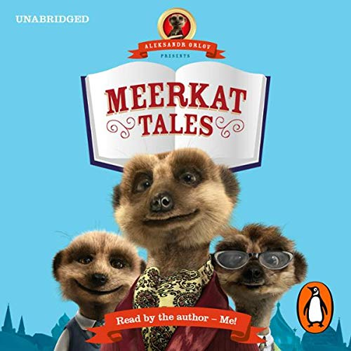 Aleksandr Orlov Presents: Meerkat Tales                   By:                                                                                                                                 Aleksandr Orlov                               Narrated by:                                                                                                                                 Aleksandr Orlov                      Length: 50 mins     Not rated yet     Overall 0.0