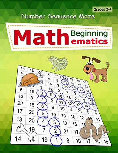 Compare Textbook Prices for Number Sequence Maze: Mathematics Workbook Skills Number Systems Counting Skills Practice exercises in a school book Large size for kids Grades 2+  ISBN 9781726044882 by Publishing, Singto