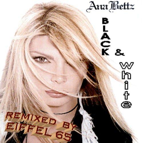 Anna Bettz & Eiffel 65