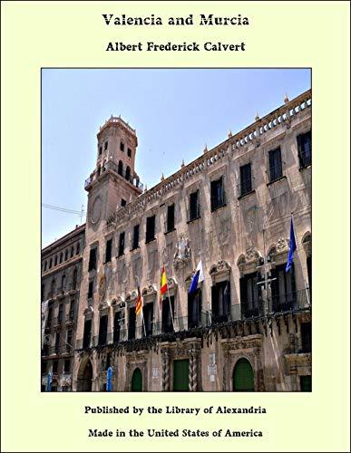 Valencia and Murcia (English Edition)