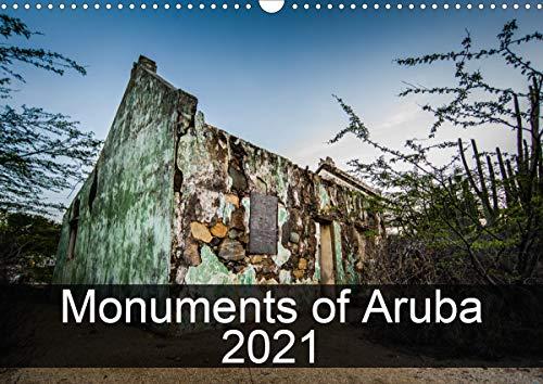 Monuments of Aruba 2021 (Wall Calendar 2021 DIN A3 Landscape)