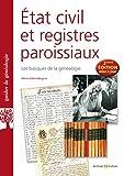 État civil et registres paroissiaux - 2e édition augmentée