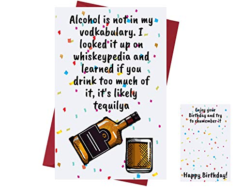 Funny Birthday Card for Men & Women – Birthday Card for Alcohol Drinkers - Prank Birthday Card – Funny Birthday Card for Friends, Family, Coworkers, Etc. – Alcohol Birthday Card – with Envelope