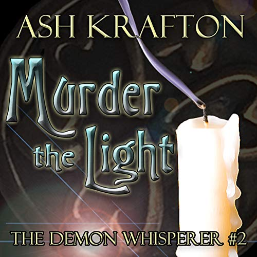 Murder the Light audiobook cover art