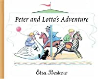 Peter and Lotta's Adventure by Elsa Beskow(2001-05-01)
