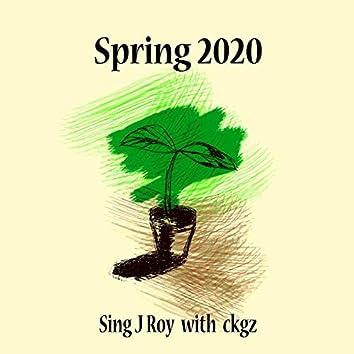 Spring 2020 (feat. Sing J Roy)