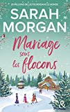Mariage sous les flocons : la nouvelle romance feel-good de Noël de Sarah Morgan en édition collector (&H)