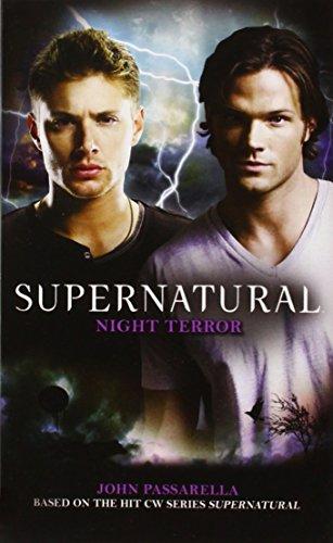 Compare Textbook Prices for Supernatural: Night Terror Original Edition ISBN 9780857681010 by Passarella, John