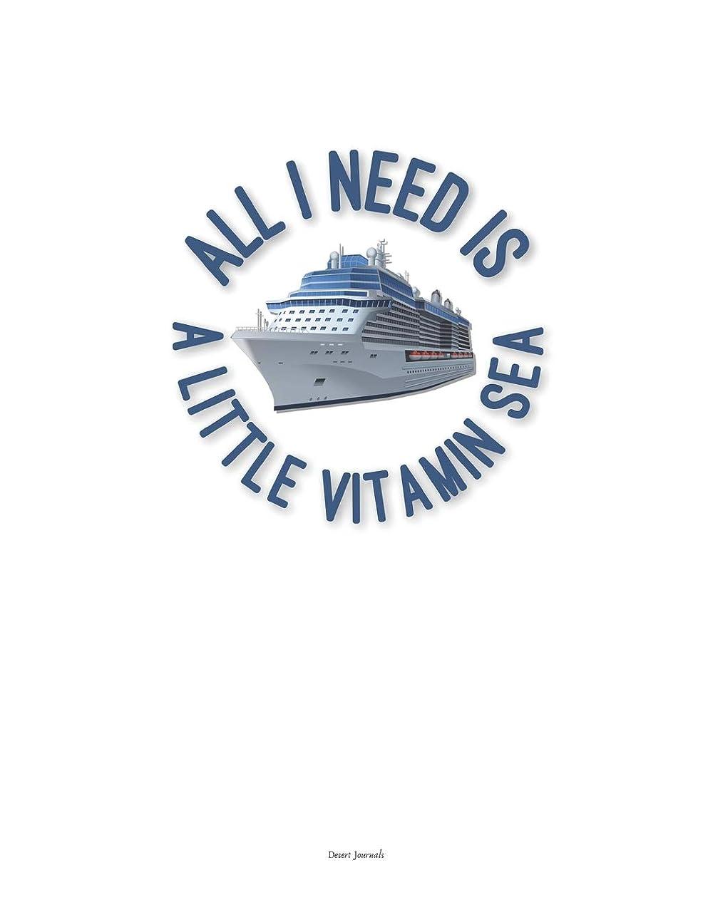 裏切り者黄ばむ誠意All I Need is a Little Vitamin Sea: Cruising Travel Journal