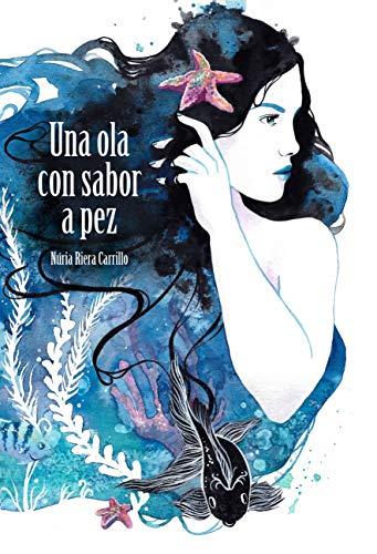 Una ola con sabor a pez de Núria Riera Carrillo