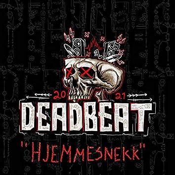 Deadbeat 2021- Hjemmesnekk