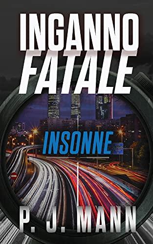 Inganno Fatale: Insonne (Vol.2)