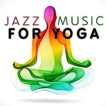 Jazz Music for Yoga
