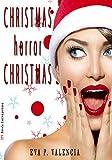 Christmas horror Christmas: Christmas's Tales, 1