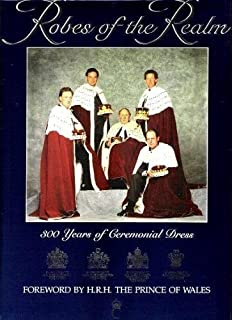 Robes of the Realm: 300 Years of Ceremonial Dress