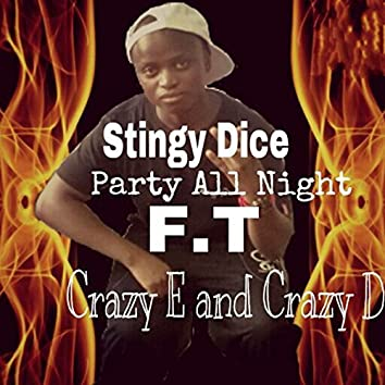 Party All Night (feat. Crazy E, Crazy D)