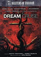 Masters of Horror: Dream Cruise / [DVD] [Import]