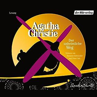 Der unheimliche Weg                   Autor:                                                                                                                                 Agatha Christie                               Sprecher:                                                                                                                                 Susanne Schroeder,                                                                                        Peter Veit                      Spieldauer: 3 Std. und 58 Min.     136 Bewertungen     Gesamt 4,3