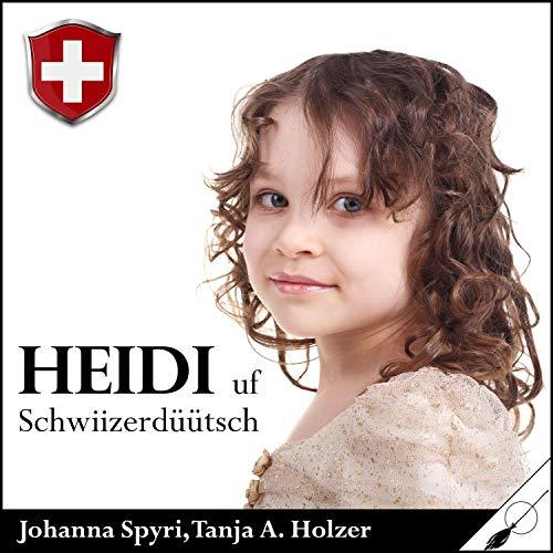 Heidi - Uf Schwiizerdüütsch Titelbild