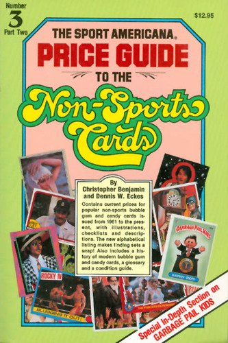 Compare Textbook Prices for Price Guide to the Non Sports Cards No. 3, 1961-1987 Price Guide to the Non-Sports Cards, PT. 2  ISBN 9780937424360 by Benjamin, Christopher,Eckes, Dennis W.