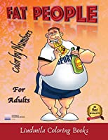 Fat People - Color by Numbers for Adults: Coloring with numeric worksheets, color by number for adults and children with colored pencils.Advanced color by numbers.