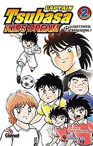 Captain Tsubasa Kids Dream Edition simple Tome 2