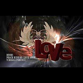Peace Riddim: Love Angel