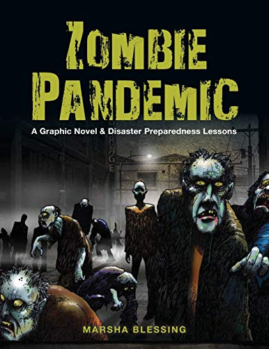 Zombie Pandemic: A Graphic Novel & Disaster Preparedness Lessons