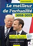 Le meilleur de l'actualité 2018-2019 - Concours et examens 2019 (Annuels t. 1) - Format Kindle - 9782100792337 - 11,99 €