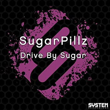 Drive By Sugar