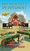 Premeditated Peppermint (An Amish Candy Shop Mystery)