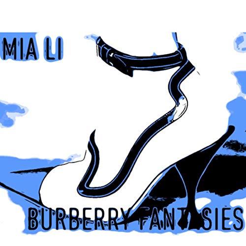 Burberry Fantasies [Explicit]