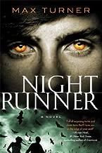 Night Runner: A Novel (Night Runner Novels Book 1)