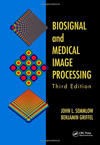 Compare Textbook Prices for Biosignal and Medical Image Processing 3 Edition ISBN 9781466567368 by Semmlow, John L.,Griffel, Benjamin