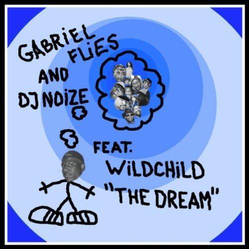 Gabriel Flies & DJ Noize feat. Wildchild