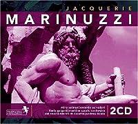 Marinuzzi Gino 1882-1945: 'Jacquerie' 3-Act Opera. (Miro Solman Antonio Salvadori Ilaria G by VARIOUS ARTISTS