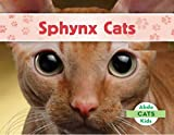 Sphynx Cats: Children's interesting picture books (English Edition)