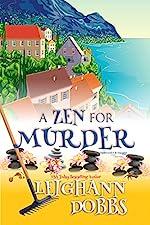 A Zen For Murder (Moosamuck Island Cozy Mystery Series Book 1)